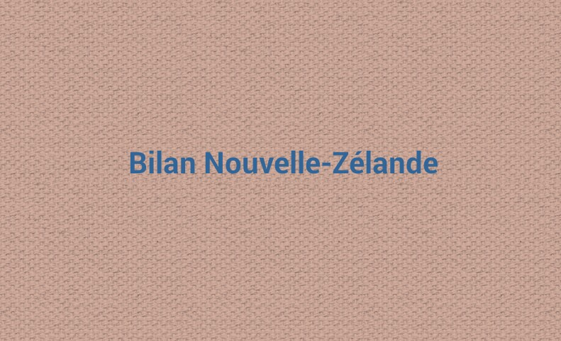 Bilan Nouvelle Zélande
